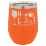 Wine Glass - 12oz - Orange  Stainless Steel Tumblers